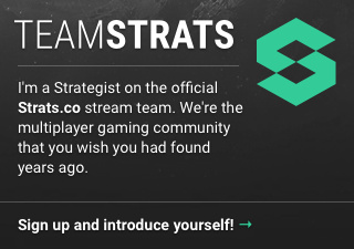 Streaming on Twitch with Team Strats - Streaming - Strats: Forum